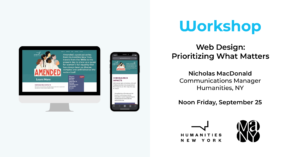 Poster for the Web Design: Prioritizing What Matters workshop to be held online